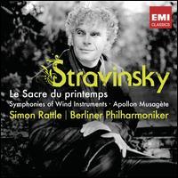 Stravinsky: Le Sacre du printemps; Symphonies of Wind Instruments; Apollon musagète - Berlin Philharmonic Orchestra; Simon Rattle (conductor)