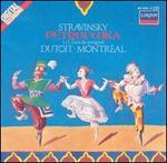 Stravinsky: P�trouchka; Le Chant du rossignol - Armas Maiste (piano); Ellis Wean (tuba); James Chompson (cornet); Robert Early (trumpet); Timothy Hutchins (flute); Orchestre Symphonique de Montr�al; Charles Dutoit (conductor)
