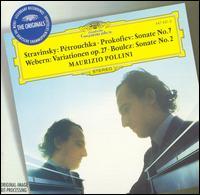 Stravinsky: Pétrouchka; Prokofiev: Sonate No. 7; Webern: Variationen op. 27; Boulez: Sonate No. 2 - Maurizio Pollini (piano)