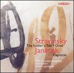 Stravinsky: The Soldier's Tale; Octet; Janácek: Capriccio