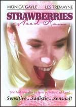 Strawberries Need Rain