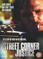 Street Corner Justice