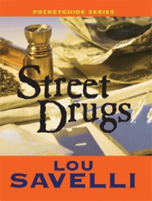 Street Drugs Pocketguide - Savelli, Lou