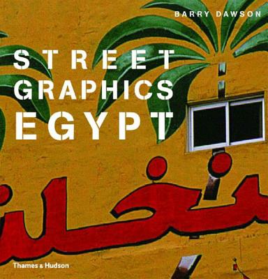 Street Graphics Egypt - Dawson, Barry