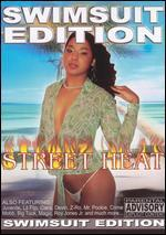 Street Heat: Swimsuit Edition