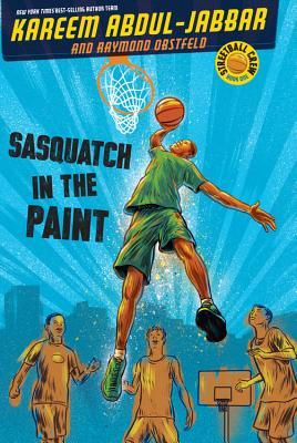 Streetball Crew Book One Sasquatch in the Paint - Abdul-Jabbar, Kareem