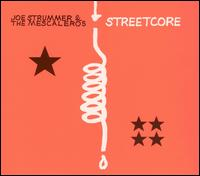 Streetcore - Joe Strummer & the Mescaleros