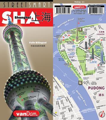 Streetsmart Shanghai Map by Vandam - Van Dam, Stephan (Editor)
