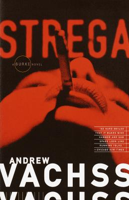 Strega - Vachss, Andrew H