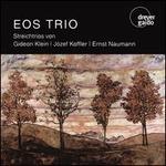 Streichtrios von Gideon Klein, Józef Koffler, Ernst Naumann