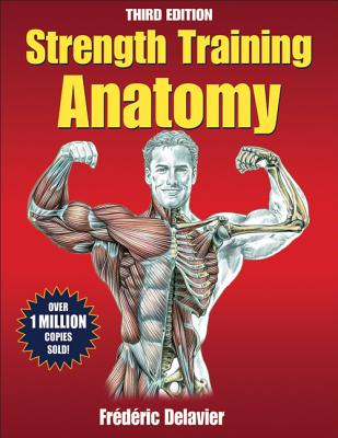 Strength Training Anatomy Package 3rd Edition with DVD - Delavier, Frederic