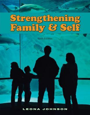 Strengthening Family & Self - Johnson, Leona