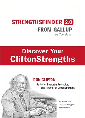 Strengths Finder 2.0: A New and Upgraded Edition of the Online Test from Gallup's Now, Discover Your Strengths (with Access Code) - Rath, Tom