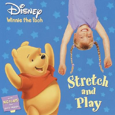 Stretch and Play - Random House Disney (Creator), and Posner-Sanchez, Andrea, and Levin, Jimmy (Photographer)