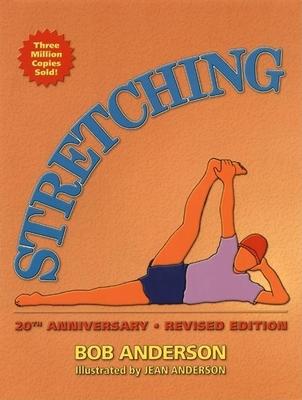 Stretching: 20th Anniversary Edition - Anderson, Bob