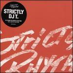 Strictly DJ T.: 25 Years of Strictly Rhythm