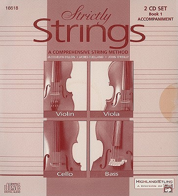 Strictly Strings, Book 1: A Comprehensive String Method - Dillon, Jacquelyn, and Kjelland, James, and O'Reilly, John, Professor