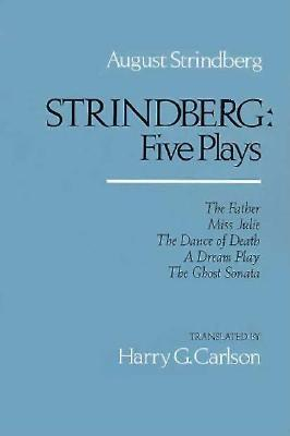 Strindberg: Five Plays - Strindberg, August, and Carlson, Harry G (Introduction by)