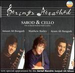 Strings Attached: Sarod and Cello - Live at Royal Festival Hall
