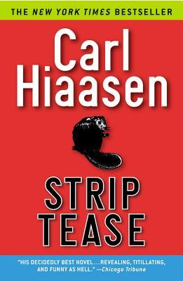Strip Tease - Hiaasen, Carl