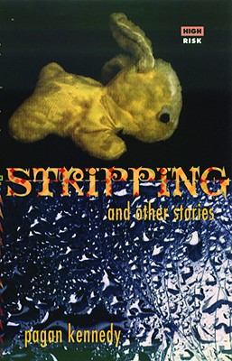 Stripping + Other Stories - Kennedy, Pagan