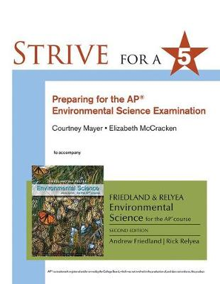 Strive for 5: Preparing for the Ap(r) Environmental Science Exam - Friedland, Andrew, and Relyea, Rick