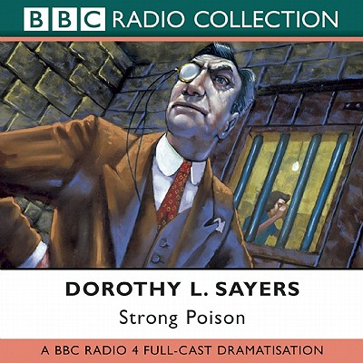 Strong Poison - Sayers, Dorothy L.