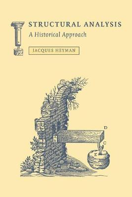 Structural Analysis: A Historical Approach - Heyman, Jacques