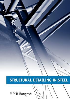 Structural Detailing in Steel - Bangash, M H y