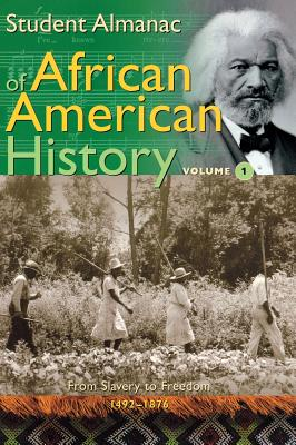 Student Almanac of African American History - Media Projects Incorporated