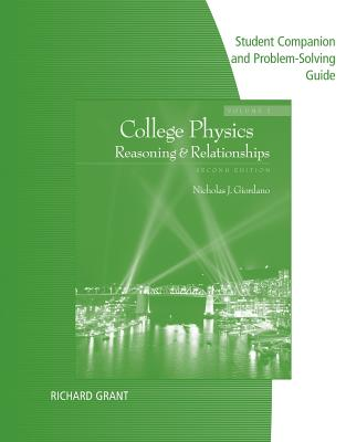 Student Companion with Problem Solve for Giordano's College Physics, Volume 2, 2nd - Grant, Richard, Professor