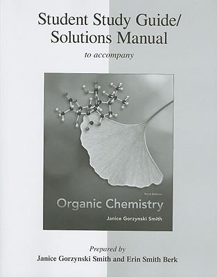 student study guide solutions manual to accompany organic chemistry rh alibris com organic chemistry solution manual 9th edition organic chemistry solution manual pdf