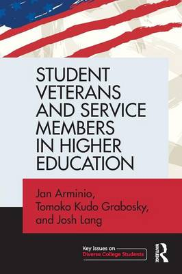 Student Veterans and Service Members in Higher Education - Arminio, Jan
