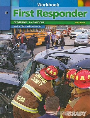 Student Workbook for First Responder - Bergeron, J. David, and Le Badour, Chris