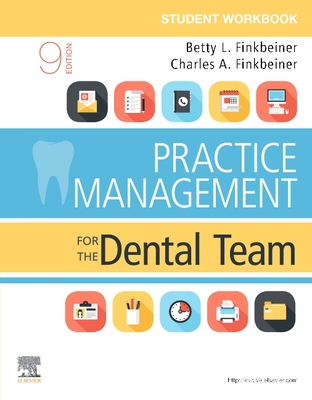 Student Workbook for Practice Management for the Dental Team - Finkbeiner, Betty Ladley, Bs, MS, and Finkbeiner, Charles Allan, Bs, MS