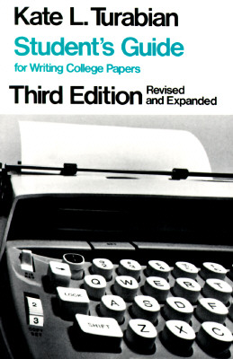 Student's Guide for Writing College Papers - Turabian, Kate L