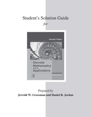 Student's Solutions Guide for Discrete Mathematics and Its Applications - Rosen, Kenneth H