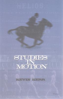 Studies in Motion - Kerr, Kevin