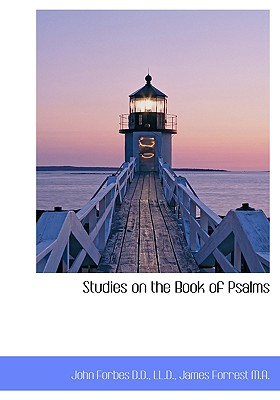 Studies on the Book of Psalms - Forbes, John, Sir