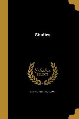 Studies - Colum, Padraic 1881-1972