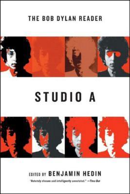 Studio A: The Bob Dylan Reader - Hedin, Benjamin (Editor)