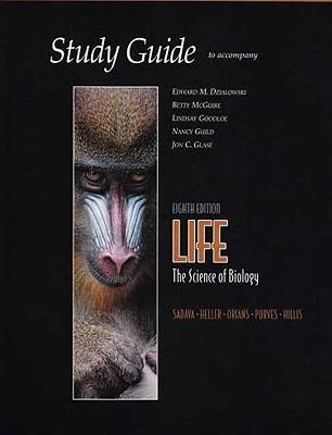 Study Guide for Life - Sadava, David E., and Heller, H.Craig, and Orians, Gordon H.
