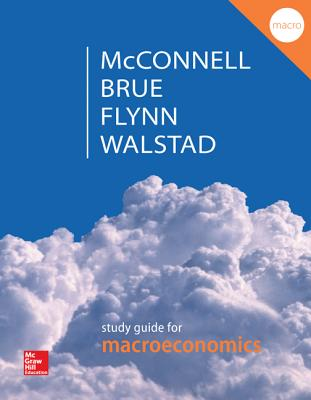 Study Guide for Macroeconomics - Walstad, William B
