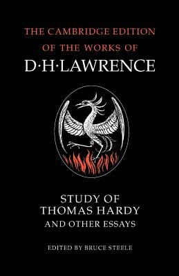 Study of Thomas Hardy and Other Essays - Lawrence, D H