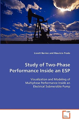 Study of Two-Phase Performance Inside an ESP - Barrios, Lissett, and Prado, Mauricio