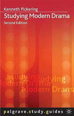 Studying Modern Drama: 2nd edition - Pickering, Kenneth
