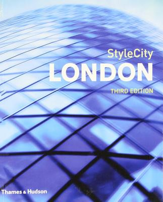 StyleCity: London - Richardson, Phyllis, and Dietrich, Lucas (Editor)
