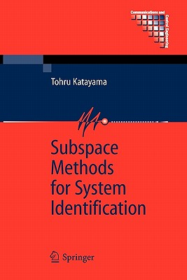Subspace Methods for System Identification - Katayama, Tohru