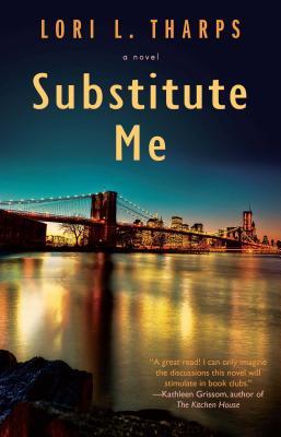 Substitute Me - Tharps, Lori L
