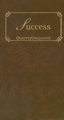 Success: Quotes of Inspiration - Applewood Books (Compiled by)